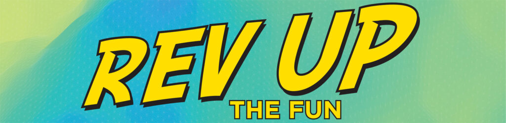 REV Up The Fun logo